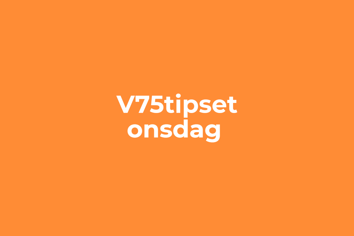 V75tipset onsdag